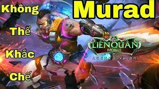 [Gcaothu] Murad sẽ là vị tướng tiếp theo ra đi khi không thể bị khắc chế bởi sức mạnh hủy diệt