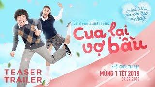 CUA LẠI VỢ BẦU TRAILER | Trấn Thành - Ninh Dương Lan Ngọc | Phim Chiếu Rạp Tết 2019