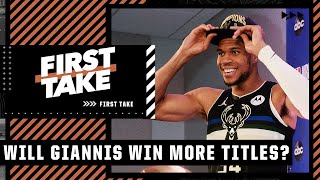 Will Giannis win more titles in Milwaukee? Stephen A. and Max debate | First Take