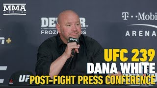 UFC 239 Post-Fight Press Conference: Dana White - MMA Fighting