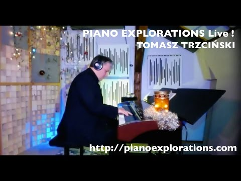 Piano Explorations Live! Christmas Time Music ! December 26, 2014