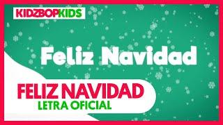 KIDZ BOP Kids - Feliz Navidad (Letra Oficial) [KIDZ BOP Christmas]