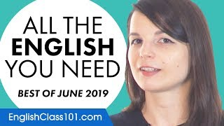 Your Monthly Dose of English - Best of June 2019