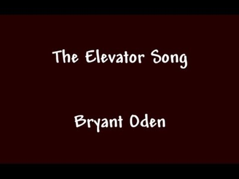 FUNNY SONG: The Elevator Song
