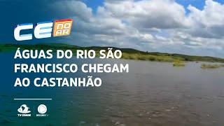 Águas do rio São Francisco chegam ao Castanhão, confirma governo