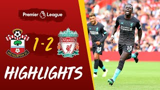 Southampton vs Liverpool | Mane and Firmino clinch win for Reds
