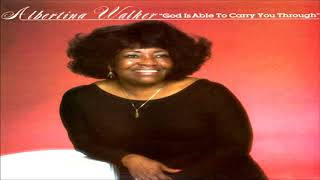 God Is Able To Carry You Through - Albertina Walker & The Metro Mass Choi