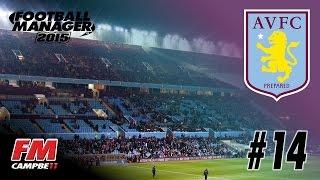 Football Manager 2015 | ASTON VILLA | 14 | LOOKIN' GOOD
