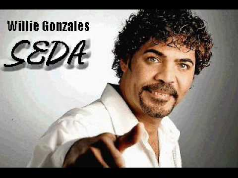 Willie Gonzales - Seda