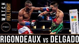 Rigondeuax vs Delgado FULL FIGHT: January 13, 2019 - PBC on FS1