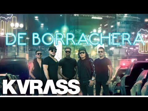 Grupo Kvrass - La Borrachera - Video Lyrics