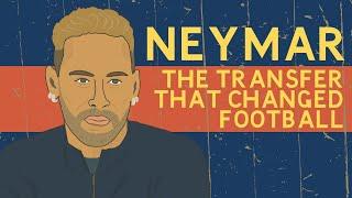 Neymar: The transfer that changed football