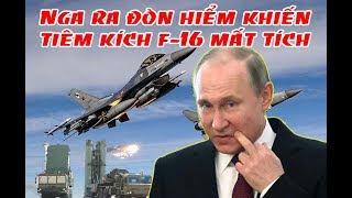 Tin nóng nhất    Nga ra đòn hiểm khiến tiêm kích F-16 ISRAEL mất tích