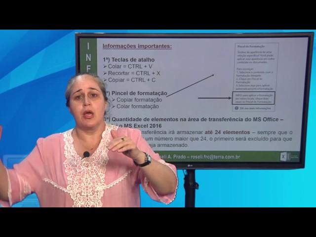 [Informática Excel 2016 - Aula 03 - Profª. Roseli Prado]