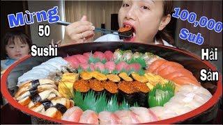 🇯🇵Ăn Sấp Mặt 1 Mâm Sushi Hải Sản Khổng Lồ Mừng 100K Sub - Cuộc Sống Ở Nhật#182