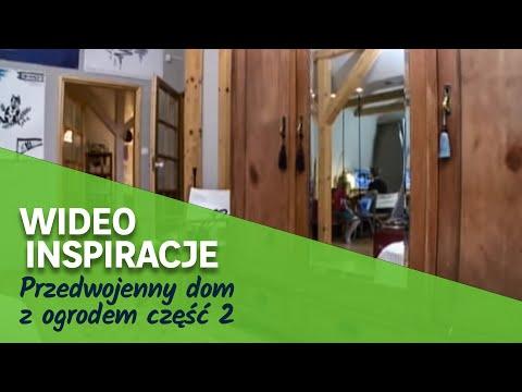 Przedwojenny dom z ogrodem część 2 (wideo)