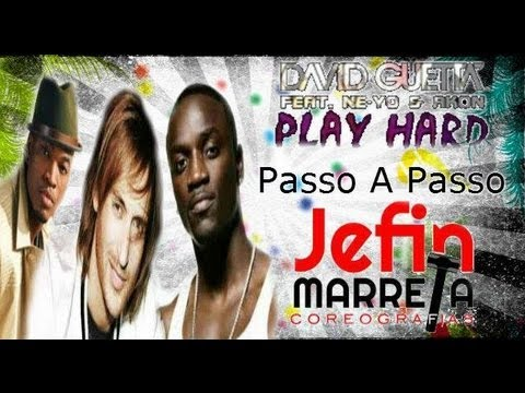 Baixar Play Hard - David Guetta ft. Ne-Yo, Akon   (Coreografia Passo a passo)