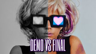 Lady Gaga - Demo vs Final Version Song Comparisons! [Part 3] (2020)