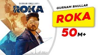 Roka – Gurnam Bhullar Video HD