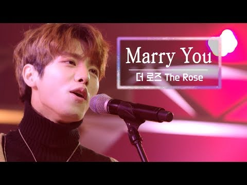 KBS 콘서트 문화창고 26회 더 로즈(The Rose) - Marry you