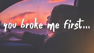 Tate McRae - you broke me first (Lyrics)