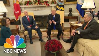 Watch Trump, Pelosi, & Schumer Clash Over Border Wall Funding In Heated Office Meeting | NBC News