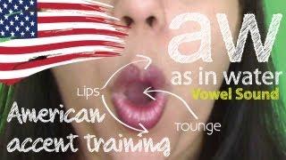 American Accent Training  --  Part 05 | aw sound | Spoken English | ESL | Vocabulary