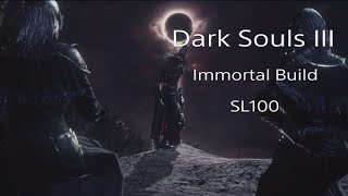 Dark Souls 3 - Immortal Build.