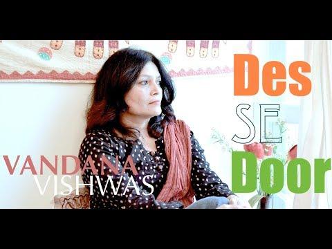 Vandana Vishwas - Des Se Door