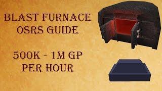 OSRS : Blast Furnace guide [500k - 1m gp/hr + smithing xp!]