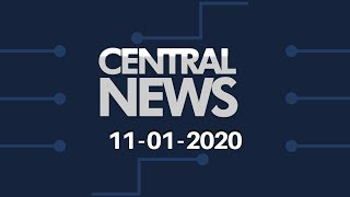 Central News 11/01/2020