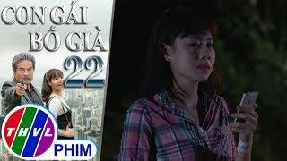THVL | Con gái bố già - Tập 22[3]: Ruby dùng mạng sống của mình để chia rẽ Kim Cương và Cao Bằng
