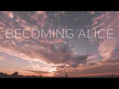 Becoming Alice — Undaunted