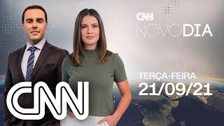 AO VIVO: CNN NOVO DIA - 21/09/2021