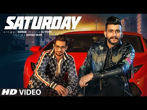 Saturday: Nawab (Full Song) Dj Yogii - Sucha Yaar