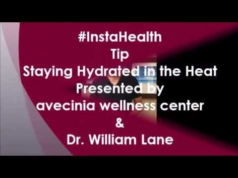 InstaHealthTip: Staying Hydrated in the Heat with avecinia and Dr. Lane