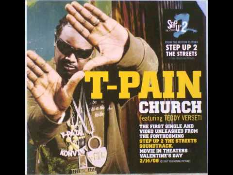 T-Pain feat. Teddy Verseti Church HQ!