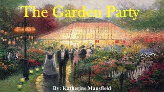 Learn English Through Story - The Garden Party by Katherine Mansfield