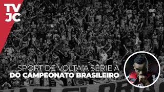 Sport de volta à Série A do Campeonato Brasileiro