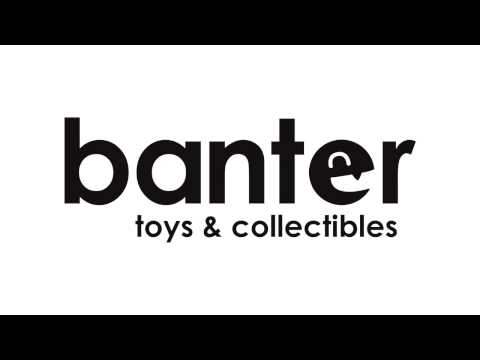 Banter Toys & Collectibles: Welcome!