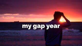 my gap year
