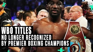 WBO Titles No Longer Recognized By Premiere Boxing Champions