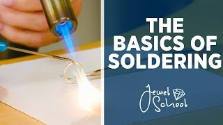 The Basics of Soldering   Jewelry 101