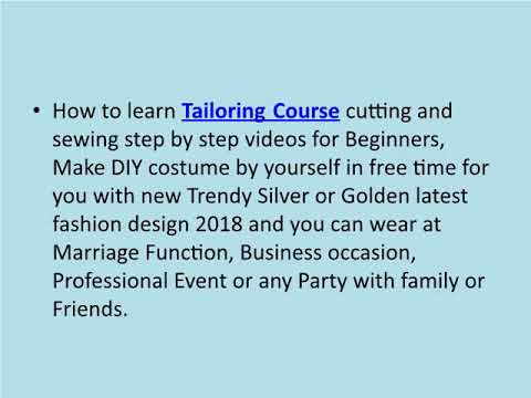 Cutting and Stitching Tailoring Course for All Ladies Costumes Videos