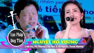 Trích đoạn: Nguyệt Hổ Vương | NS Phương Cẩm Ngọc & NS Nguyễn Thanh Nhường
