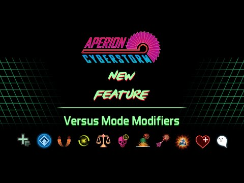 Aperion Cyberstorm - [Versus mode] Modifiers