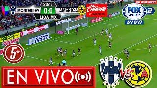 🔴 RESUMEN: Rayados Monterrey 1-0 América En Vivo ✅ Fox Sports | ver América vs Monterrey | Resumen