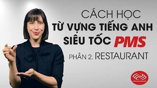 Phần 2 Restaurant