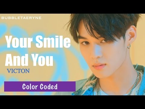 VICTON (빅톤) - 날 보며 웃어준다 (Your Smile And You) [Eng | Han | Rom] Color Coded Lyrics