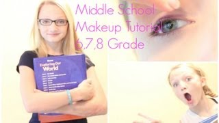 Middle School Makeup Tutorial: 6th,7th, & 8th Grade! ☀✎